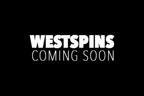 Westspins coming soon